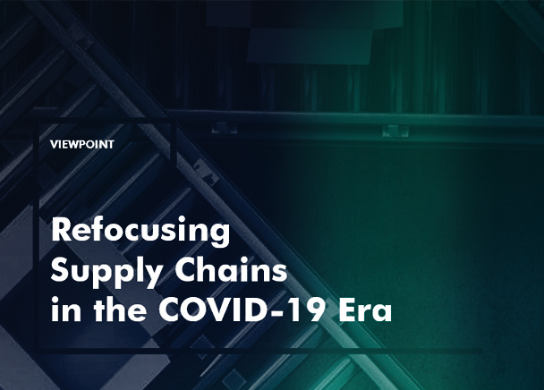 Refocusing-supply-chains-in-the-COVID-19-Era_608x436_covid19